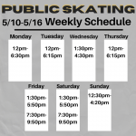 UPDATED Weekly  5/10-5/16 Public Skating